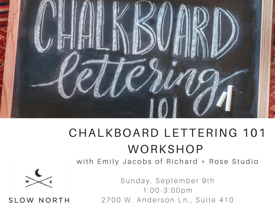 Sun., Sept. 9th - Chalkboard Lettering 101 Workshop