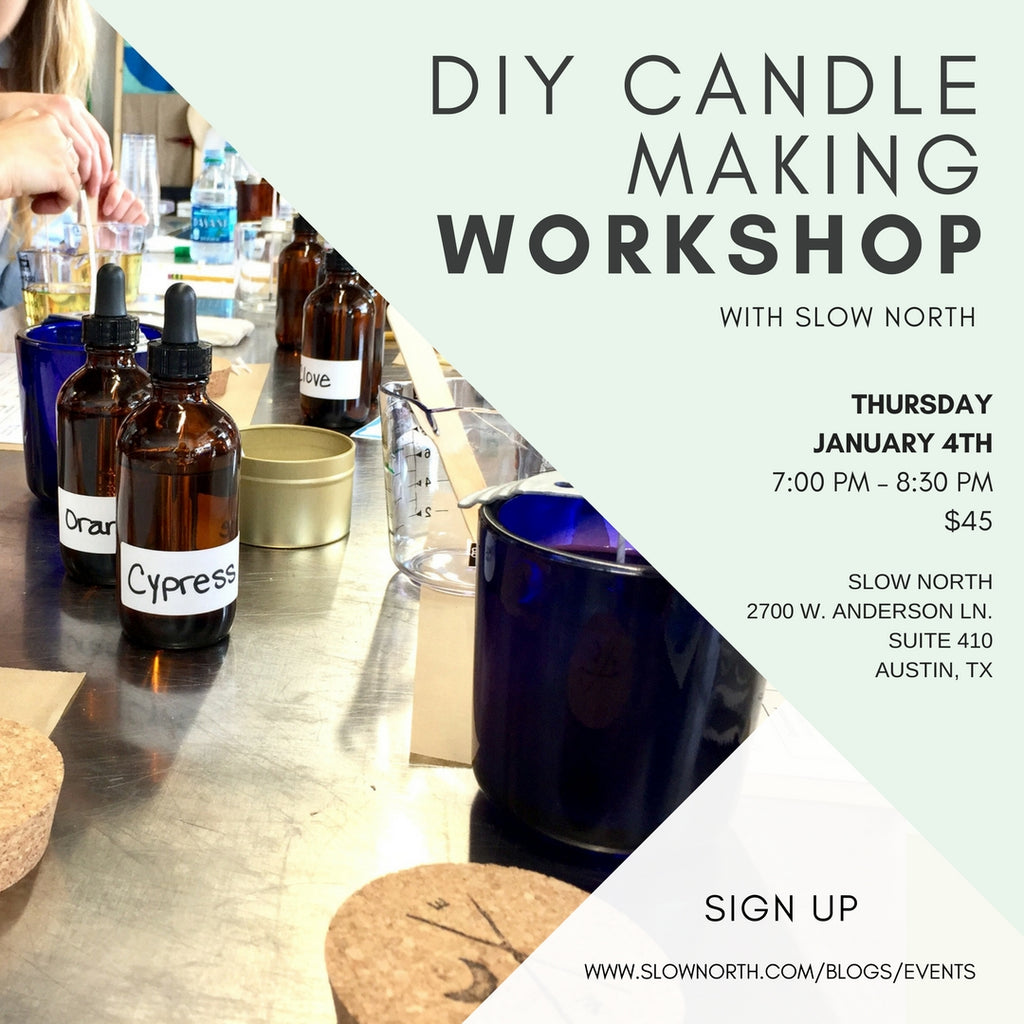 THURSDAY, JAN 4 - DIY SOY CANDLE MAKING WORKSHOP WITH ESSENTIAL OILS