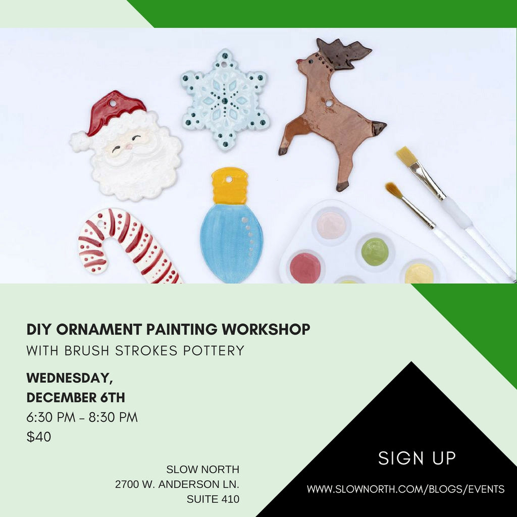 WEDNESDAY, DEC 6 - DIY ORNAMENT PAINTING WORKSHOP