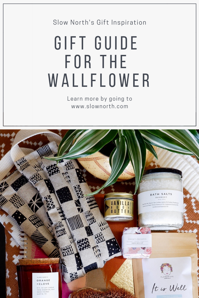 Gift Guide for the Wallflower