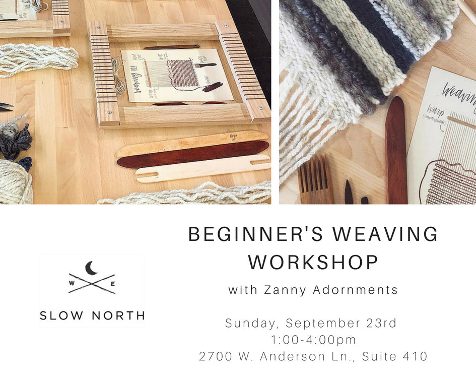 Sun., Sept. 23rd - Into to Weaving Workshop