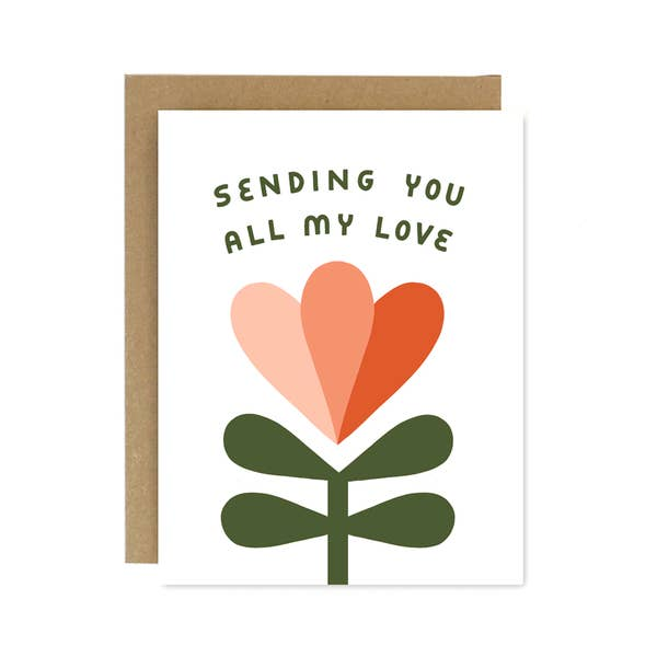 Sending You All My Love Card