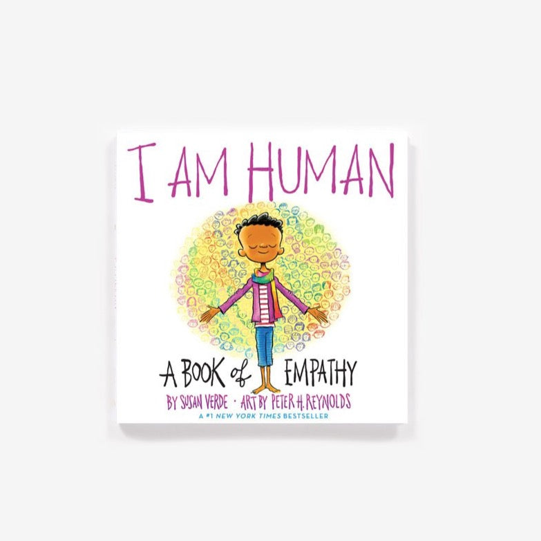 I Am Human: A Book of Empathy by Susan Verde