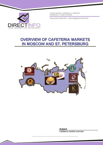 Cafeteria Markets in Moscow and St. Petersburg