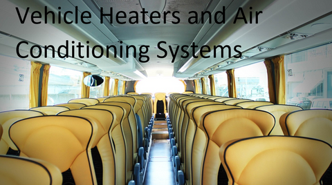 Vehicle Heaters and Air Conditioning Systems