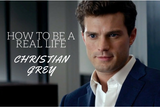 How to be a Real-Life Christian Grey