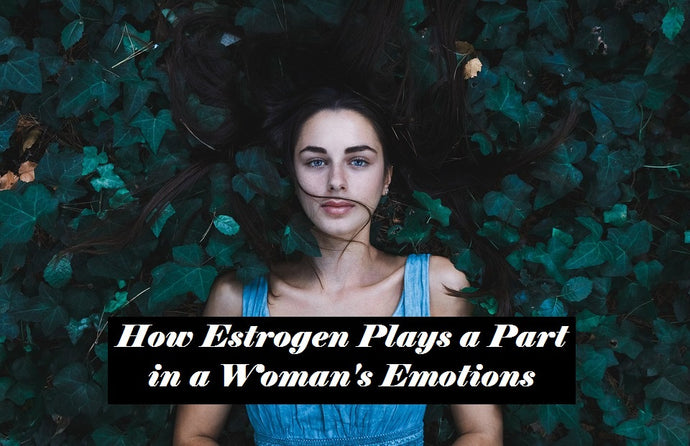 How Estrogen Affects Women's Emotions
