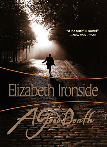 A Good Death, by Elizabeth Ironside