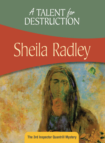 A Talent for Destruction, by Sheila Radley