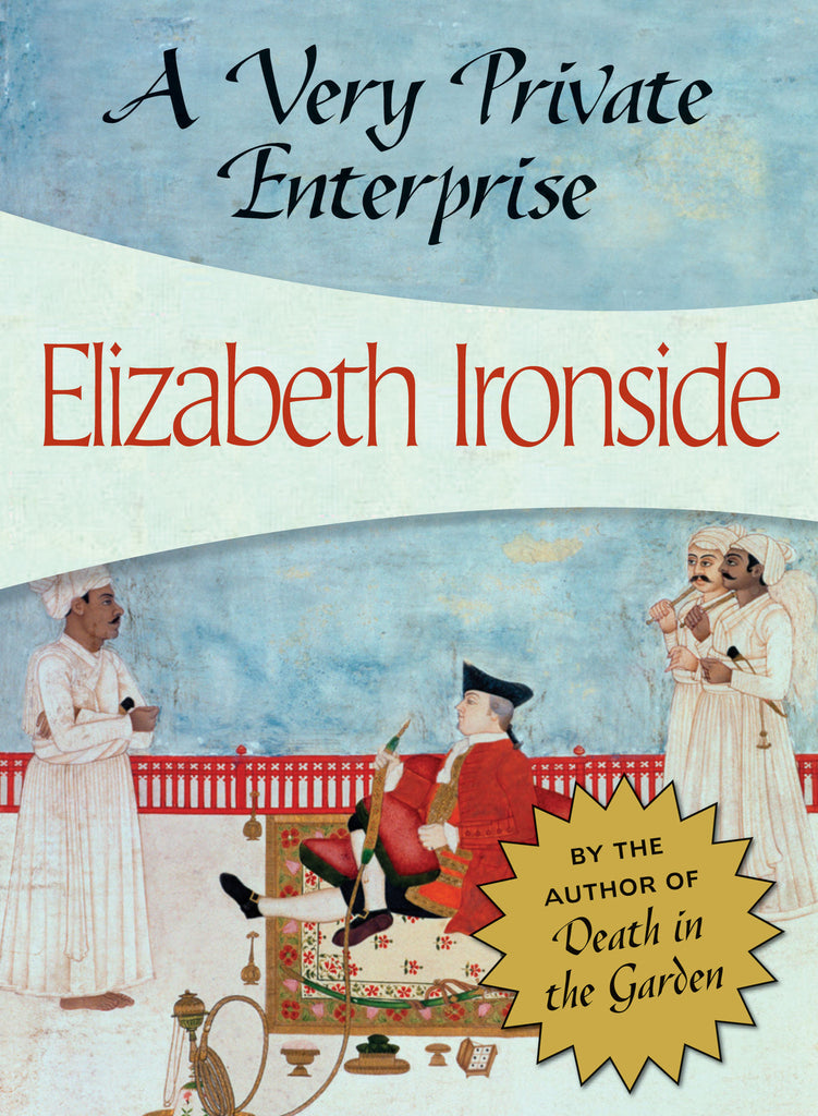 A Very Private Enterprise, by Elizabeth Ironside