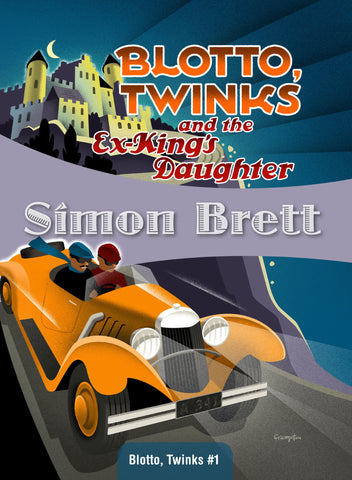 Blotto, Twinks and the Ex-King's Daughter, by Simon Brett