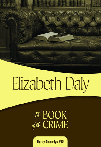 The Book of the Crime, by Elizabeth Daly