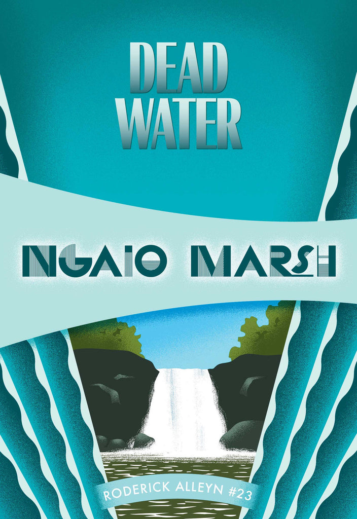 Dead Water, by Ngaio Marsh