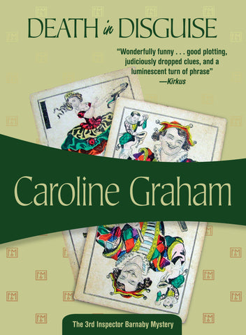 Death in Disguise, by Caroline Graham