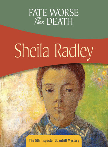 Fate Worse than Death, by Sheila Radley