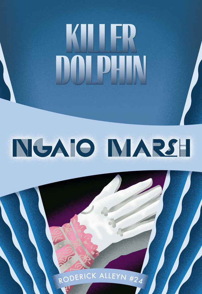 Killer Dolphin, by Ngaio Marsh