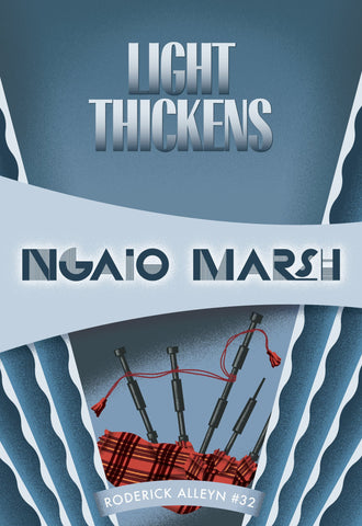 Light Thickens, by Ngaio Marsh