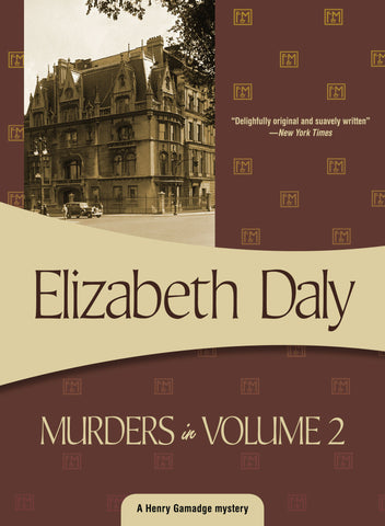 Murders in Volume 2, by Elizabeth Daly