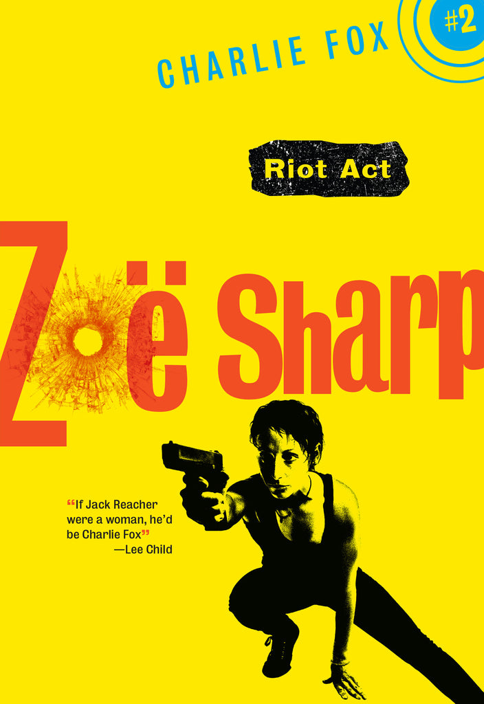 Riot Act, by Zoë Sharp