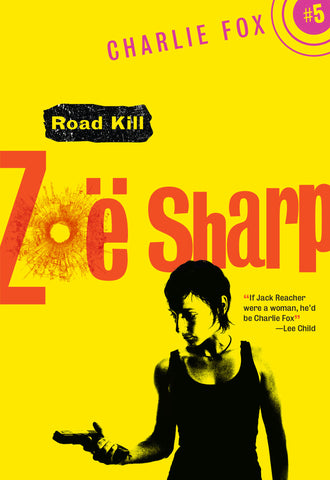 Road Kill, by Zoë Sharp