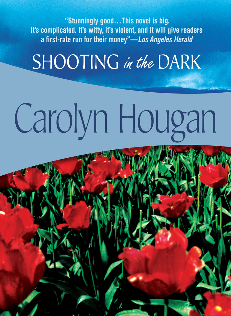 Shooting in the Dark, by Carolyn Hougan