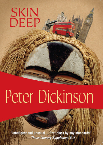 Skin Deep, by Peter Dickinson