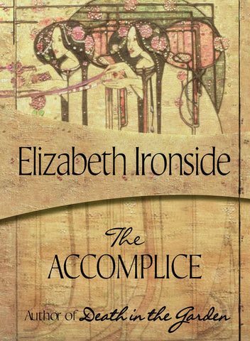 The Accomplice, by Elizabeth Ironside