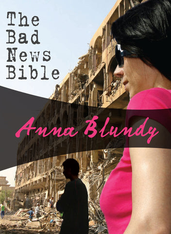 The Bad News Bible, by Anna Blundy