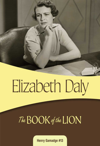 The Book of the Lion, by Elizabeth Daly
