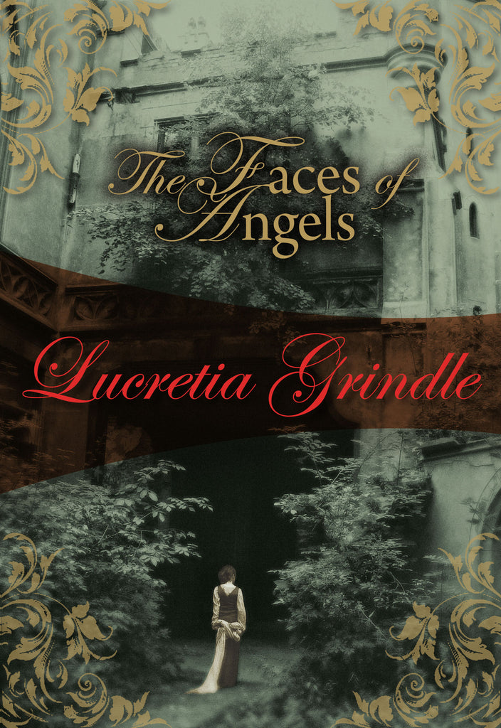 The Faces of Angels, by Lucretia Grindle