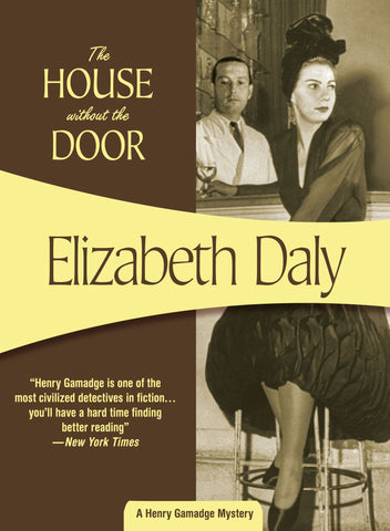 The House Without the Door, by Elizabeth Daly