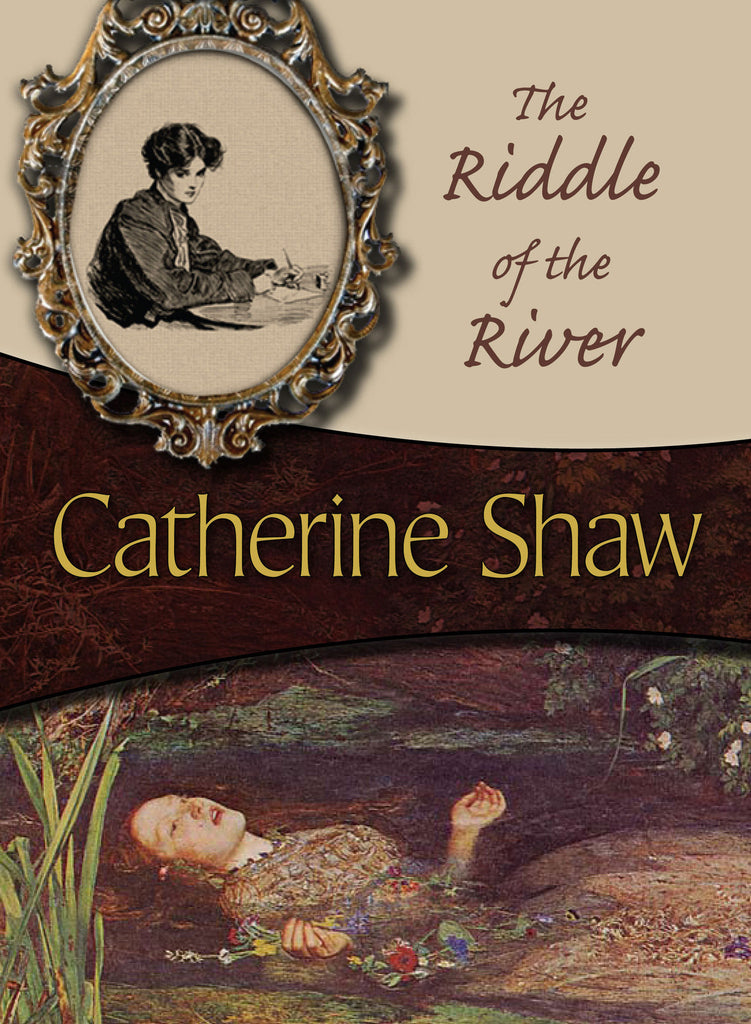 The Riddle of the River, by Catherine Shaw