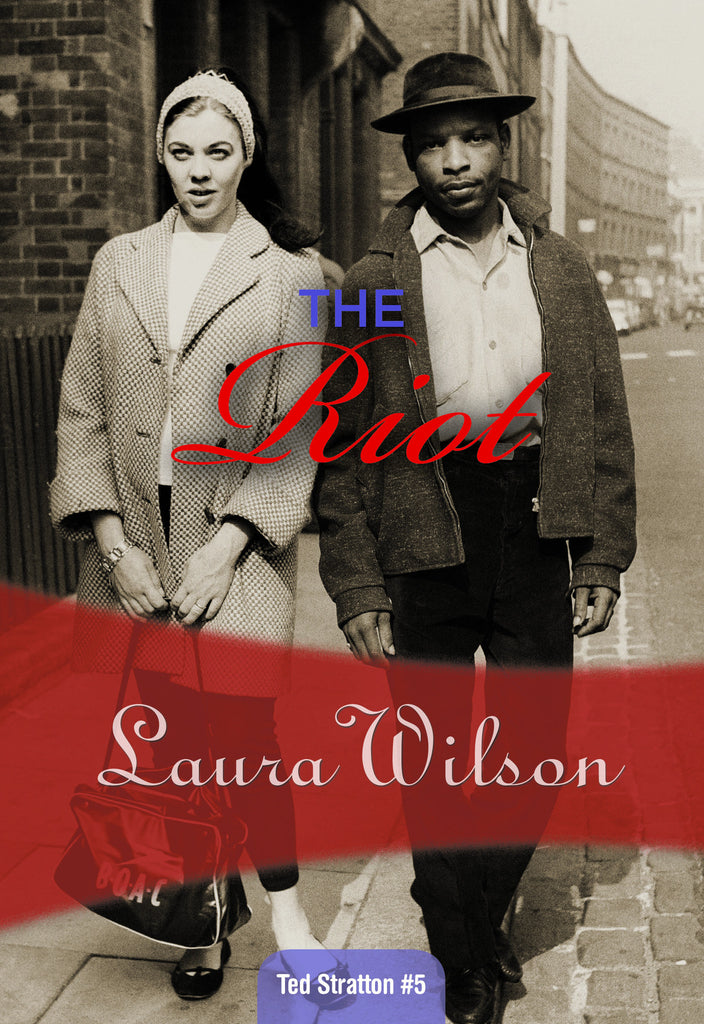 The Riot, by Laura Wilson