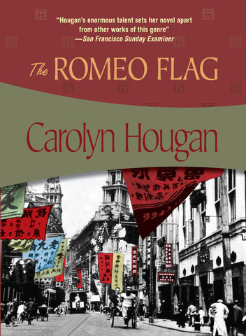 The Romeo Flag, by Carolyn Hougan