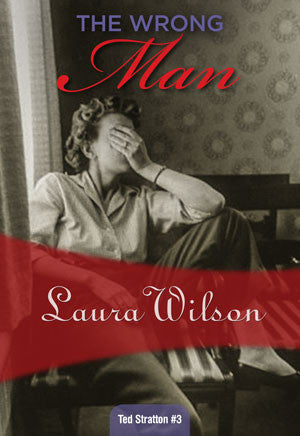 The Wrong Man, by Laura Wilson