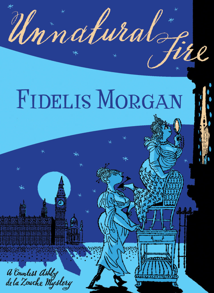 Unnatural Fire, by Fidelis Morgan