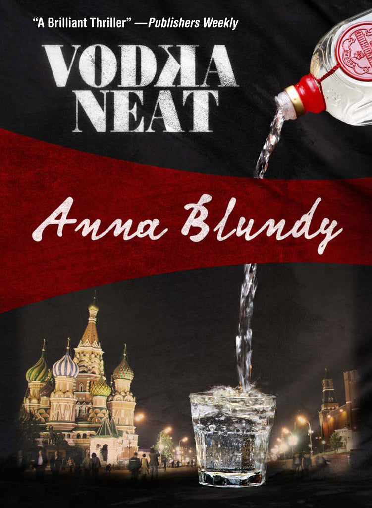 Vodka Neat, by Anna Blundy