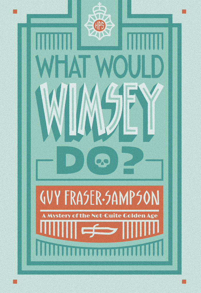 What Would Wimsey Do?