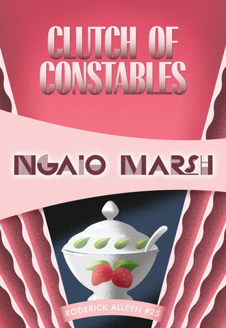 Clutch of Constables, by Ngaio Marsh