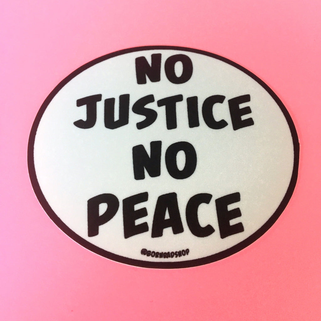 No Justice No Peace Oval Sticker