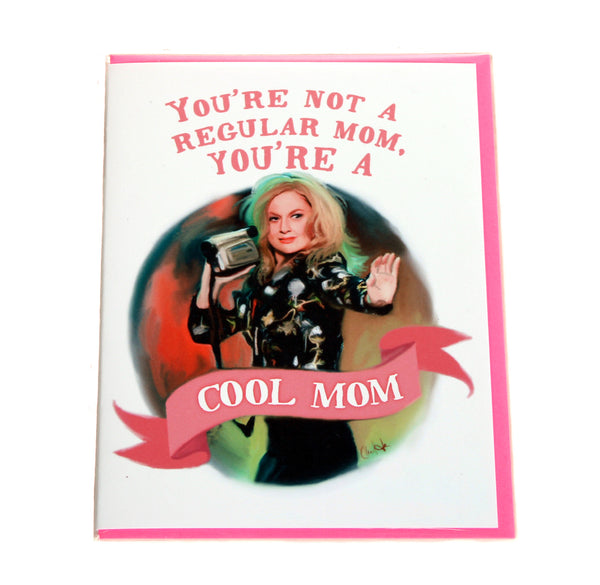 "Mean Girls - ""Cool Mom"" Card"