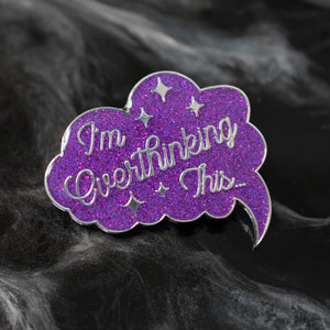 I'm Overthinking This Pin