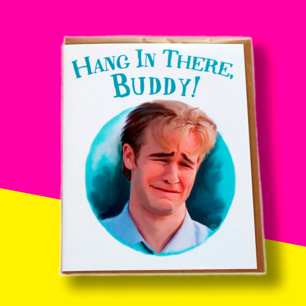 Dawson Greeting Card - Hang in there buddy