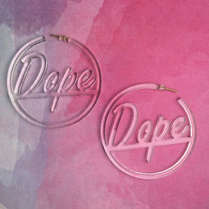 Dope Earrings