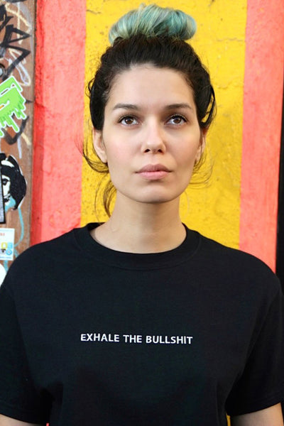 Exhale the Bullshirt Shirt