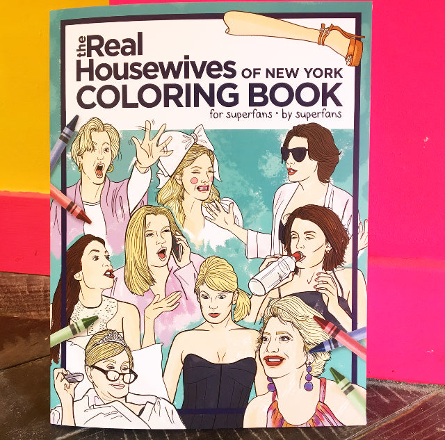 Real Housewives of New York Coloring Book