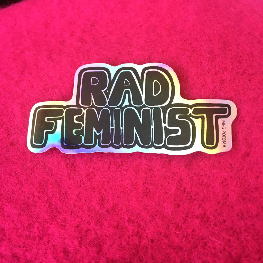 Rad Feminist Holographic Sticker