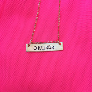 Okurrr (black) - Stamped Necklace