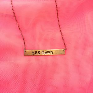 Yes Gawd - Stamped Necklace