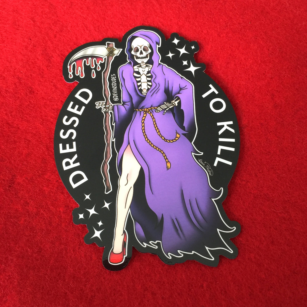 Dressed to Kill Sticker